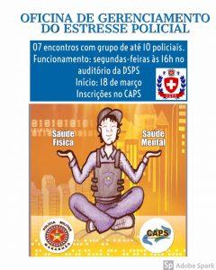 CAPS PROMOVE OFICINAS DE GERENCIAMENTO DO ESTRESSE POLICIAL